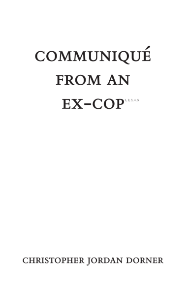 communique-from-an-ex-cop